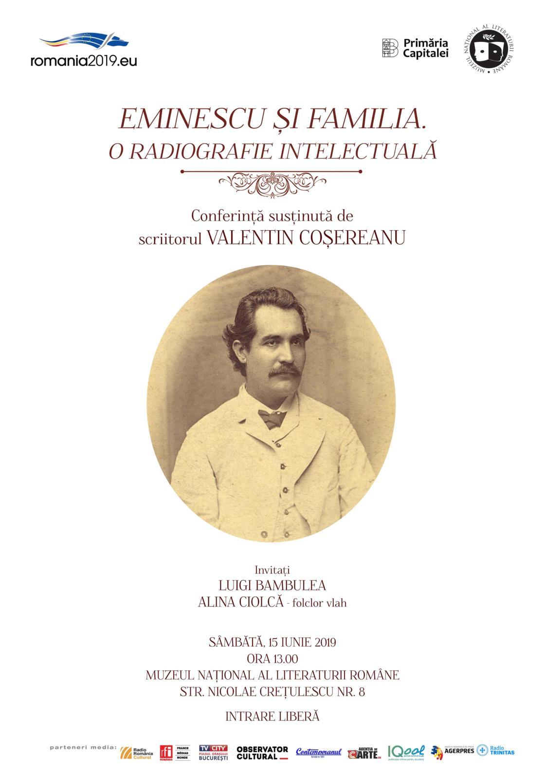 """Conferință """"Eminescu și familia  O radiografie intelectuală"""